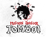 Million Dollar Tomboi