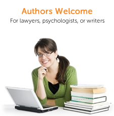 Authors Welcome - for Lawyers, psychologists or writers